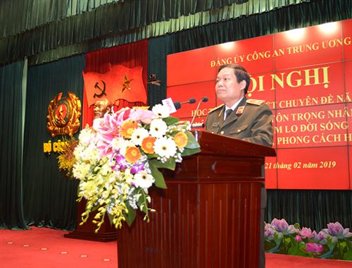 """Bộ Công an tổ chức Hội nghị học tập chuyên đề năm 2019 """"Xây dựng ý thức tôn trọng nhân dân, phát huy dân chủ, chăm lo đời sống nhân dân theo tư tưởng, đạo đức, phong cách Hồ Chí Minh"""""""